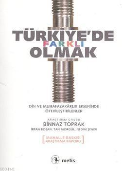 siyaset-politika-siyaset-diger-turkiye-de-farkli-olmak-din-ve-muhafazakarlik-ekseninde-otekilestirilenler